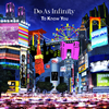 Do As Infinity / To Know You [CD] [シングル] [2017/09/27発売]