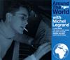 ミシェル・ルグラン / 世界音楽旅行 [3CD] [Blu-spec CD2]