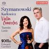 シマノフスキ&カルウォヴィチ:ヴァイオリン協奏曲集 リトル(VN) ガードナー / BBCso.