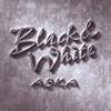ASKA / Black&White