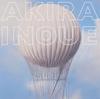 Seeing(Works of Akira Inoue) [2CD] [CD] [アルバム] [2017/10/25発売]