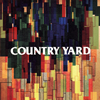 COUNTRY YARD / COUNTRY YARD