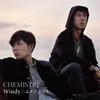 CHEMISTRY / Windy / ユメノツヅキ [CD] [シングル] [2017/11/15発売]