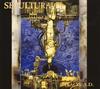 セパルトゥラ / ケイオスA.D.:エクスパンデッド・エディション [紙ジャケット仕様] [2CD] [SHM-CD]
