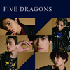 龍雅 - FIVE DRAGONS [CD]