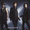 BREAKERZ / X(クロス)
