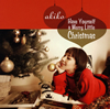 akiko - Have Yourself a Merry Little Christmas [CD]