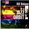 ビル・ホルマン / ビッグ・バンド・イン・ア・ジャズ・オービット [紙ジャケット仕様] [CD] [アルバム] [2017/09/06発売]