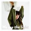 miwa / We are the light [CD+DVD] [限定]