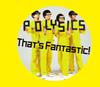 POLYSICS / That's Fantastic! [CD+DVD] [限定] [CD] [アルバム] [2017/11/29発売]