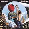 トム・スコット / アップル・ジュース [限定] [CD] [アルバム] [2017/11/08発売]