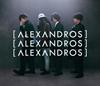 [Alexandros] / 明日、また
