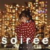 西恵利香 / soiree [CD] [アルバム] [2017/12/13発売]