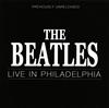 ザ・ビートルズ / ライヴ・イン・フィラデルフィア [CD] [アルバム] [2017/10/31発売]
