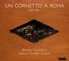 ローマの金管合奏,16世紀から17世紀へ。コルソン(ツィンク,指揮) Ens.インアルト フォクルール(OG) [CD] [デジパック仕様]