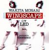 WAKITA MONARI / WINGSCAPE [CD+EP] [CD] [シングル] [2017/11/22発売]