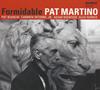 パット・マルティーノ / フォーミダブル [デジパック仕様] [CD] [アルバム] [2017/10/21発売]