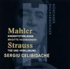 マーラー:「亡き児をしのぶ歌」 - R.シュトラウス:交響詩「死と変容」チェリビダッケ - ミュンヘンpo. [CD]