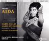 ヴェルディ:歌劇「アイーダ」(全曲)(1951年ライヴ) ファブリティース / メキシコ、パラシオ・デ・ベラス・アルテスo.、cho. カラス(S) 他