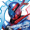 PANDORA / Be The One