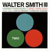 ウォルター・スミス3世 - トリオ [CD]