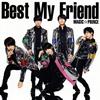 MAG!C☆PRINCE / Best My Friend