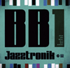 Jazztronik / BB1 [CD] [ミニアルバム] [2017/12/20発売]