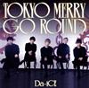 Da-iCE - TOKYO MERRY GO ROUND [CD+DVD] [限定]