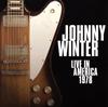 ジョニー・ウインター / ライヴ・イン・アメリカ 1978 [紙ジャケット仕様] [SHM-CD] [アルバム] [2017/12/13発売]