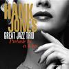 Hank Jones Great Jazz Trio / Prelude to a Kiss [紙ジャケット仕様] [限定] [CD] [アルバム] [2018/01/17発売]