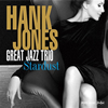 Hank Jones Great Jazz Trio / Stardust [紙ジャケット仕様] [限定] [CD] [アルバム] [2018/01/17発売]