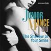 ジュニア・マンス / The Shadows of Your Smile [紙ジャケット仕様] [限定] [CD] [アルバム] [2018/01/17発売]