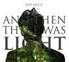 「光」サウンドトラック〜AND THEN THERE WAS LIGHT / ジェフ・ミルズ [CD] [アルバム] [2017/12/22発売]