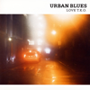 URBAN BLUES LOVE T.K.O. [CD] [紙ジャケット仕様]