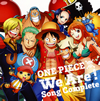 「ONE PIECE」ウィーアー!Song Complete [CD]