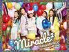 miracle2(ミラクルミラクル) from ミラクルちゅーんず! / MIRACLE☆BEST-Complete miracle2 Songs-