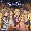 「アイドルマスター シンデレラガールズ劇場」THE IDOLM@STER CINDERELLA GIRLS LITTLE STARS!〜Snow*Love