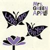 Mrs.GREEN APPLE / Love me、Love you