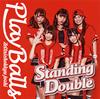 絶対直球女子!プレイボールズ - Standing Double - 絶対直球少女隊(タイプA) [CD]