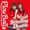 絶対直球女子!プレイボールズ - Standing Double - 絶対直球少女隊(タイプE) [CD]