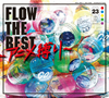FLOW / FLOW THE BEST〜アニメ縛り〜 [2CD+DVD] [限定]