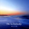 Do As Infinity / ALIVE [Blu-ray+CD] [CD] [アルバム] [2018/02/28発売]