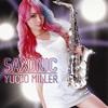 ユッコ・ミラー、2ndアルバム『SAXONIC』を発表 古坂大魔王による新曲も収録