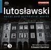 ルトスワフスキ:声楽&管弦楽作品集 ガードナー / BBCso. 他