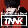 西川貴教 - Bright Burning Shout [CD]