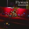 moumoon / Flyways [CD+DVD] [CD] [アルバム] [2018/03/14発売]