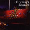 moumoon / Flyways [Blu-ray+CD] [CD] [アルバム] [2018/03/14発売]