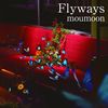 moumoon / Flyways [CD] [アルバム] [2018/03/14発売]