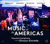 「アメリカの音楽」 オロスコ=エストラーダ / ヒューストンso.