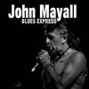 ジョン・メイオール / ブルース・エクスプレス [CD] [アルバム] [2018/02/23発売]